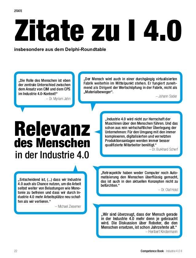 """Competence Book - Industrie 4.0 II insbesondere aus dem Delphi-Roundtable Relevanz des Menschen in der Industrie 4.0 """"Wir ..."""