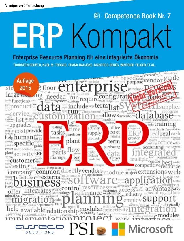 Competence Book Nr. 7 ERP KompaktEnterprise Resource Planning für eine integrierte Ökonomie Auflage 2015 Anzeigenveröffent...