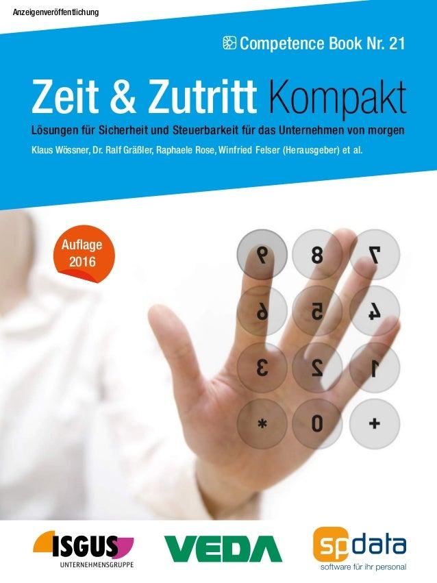 Competence Book Nr. 21 Klaus Wössner, Dr. Ralf Gräßler, Raphaele Rose, Winfried Felser (Herausgeber) et al. Auflage 2016 Z...