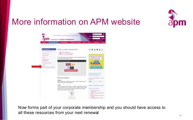 More information on APM website Now forms part of your corporate membership and you should have access to all these resour...