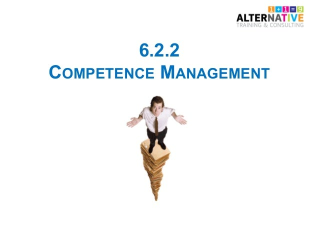 6.2.2 COMPETENCE MANAGEMENT