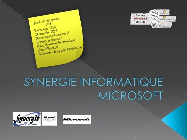 14H00 Synergie Informatique, expert en solutions de travail collaboratif Microsoft et IBM Le savoir-faire de Synergie Info...