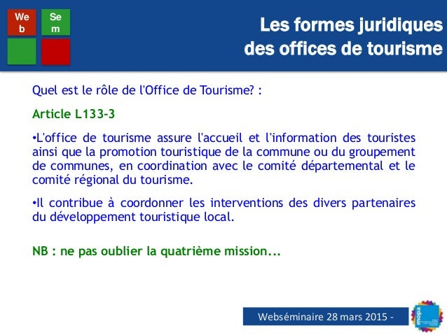 Webs minaire mopa comp tence tourisme et formes juridiques des offic - Mission office de tourisme ...