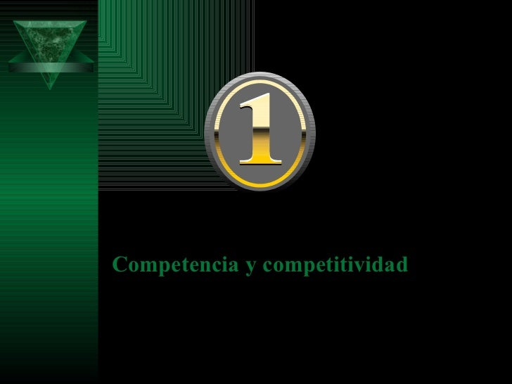 <ul><li>Competencia y competitividad </li></ul>