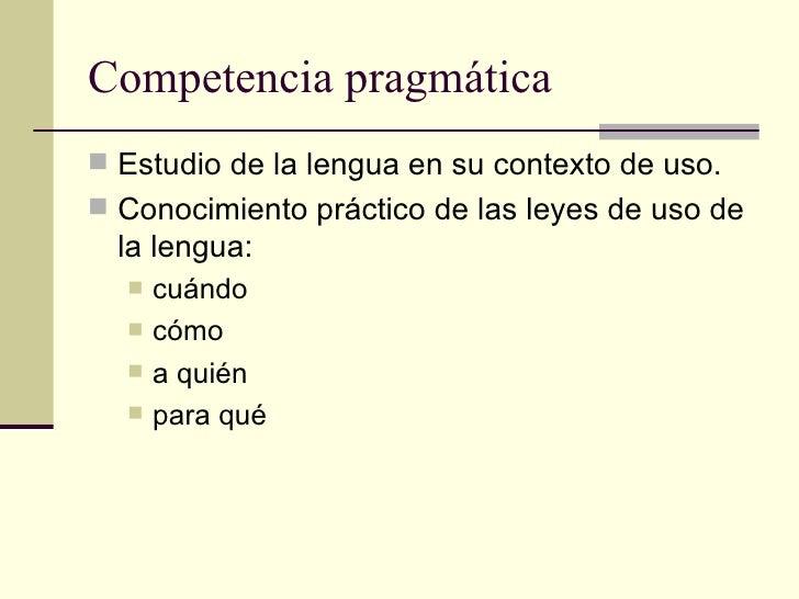 Competencia comunicativa Slide 3
