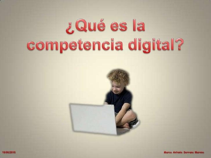 ¿Qué es la competencia digital?<br />