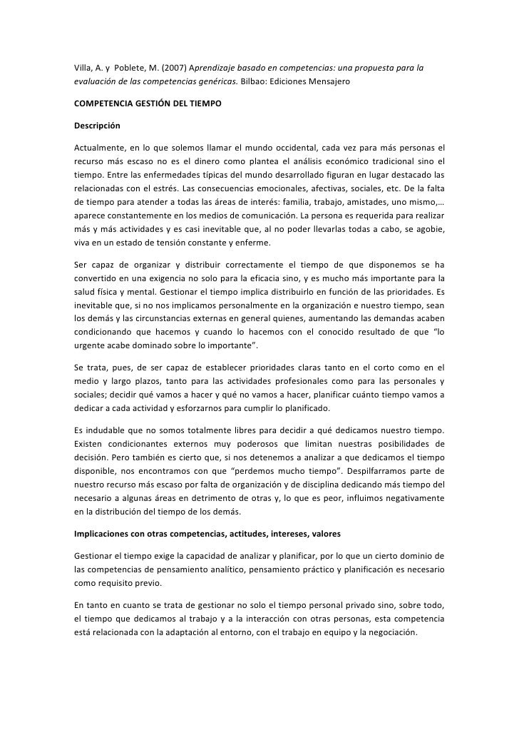 Villa, A. y Poblete, M. (2007) Aprendizaje basado en competencias: una propuesta para la evaluación de las competencias ge...