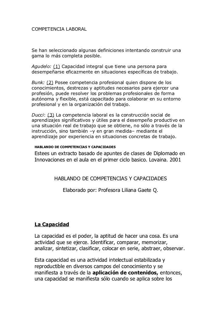 COMPETENCIA LABORALSe han seleccionado algunas definiciones intentando construir unagama lo más completa posible.Agudelo: ...