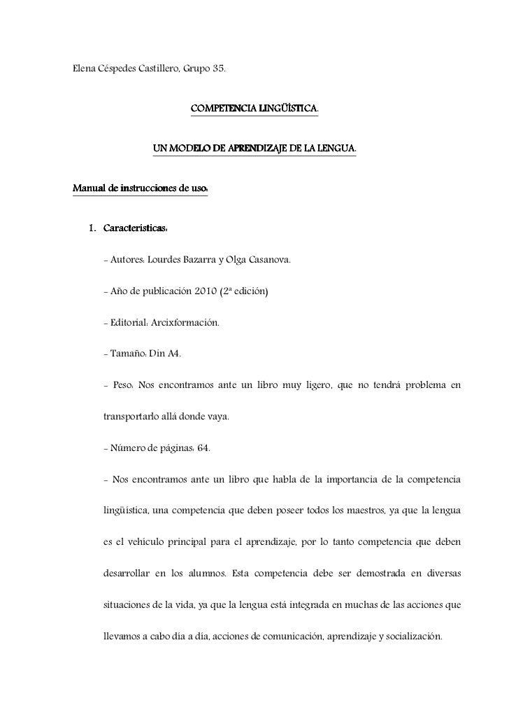 Elena Céspedes Castillero, Grupo 35.                            COMPETENCIA LINGÜÍSTICA.                  UN MODELO DE APR...