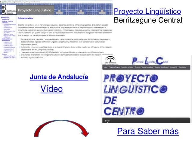 Proyecto Lingüístico Berritzegune Central Para Saber más Junta de Andalucía Vídeo