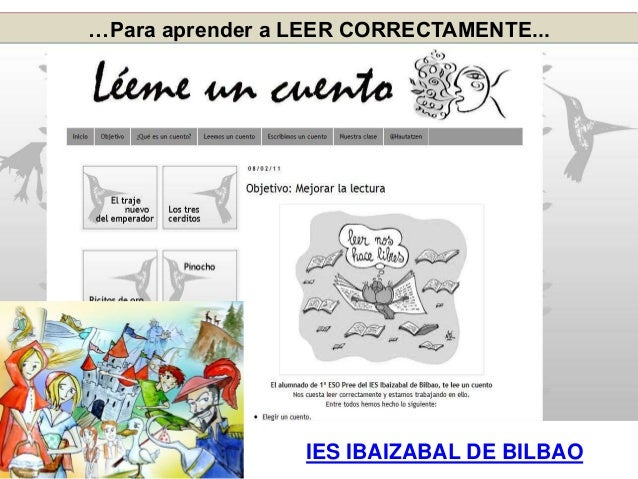 …Para aprender a LEER CORRECTAMENTE... IES IBAIZABAL DE BILBAO