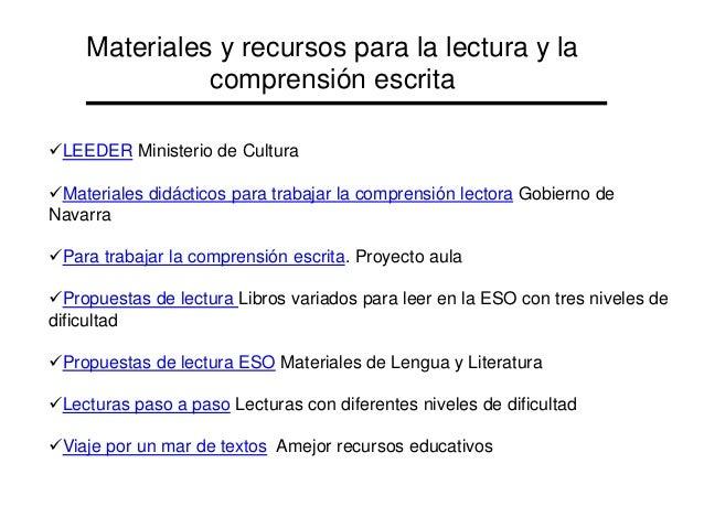 Materiales y recursos para la lectura y la comprensión escrita LEEDER Ministerio de Cultura Materiales didácticos para t...