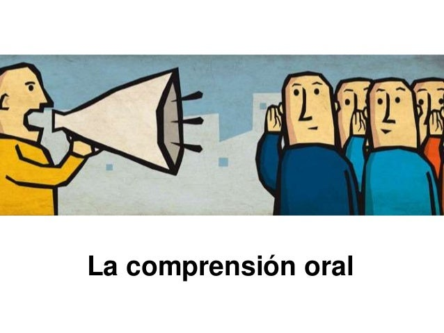 La comprensión oral