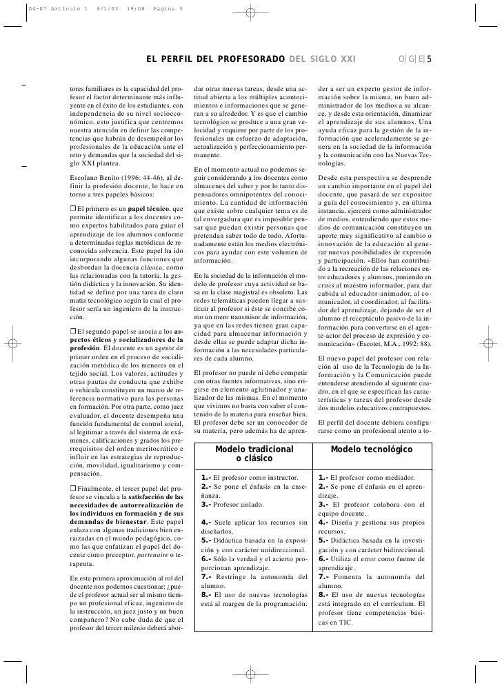 EL PERFIL DEL PROFESORADO DEL SIGLO XXI                                                  O|G|E|5   tores familiares es la ...