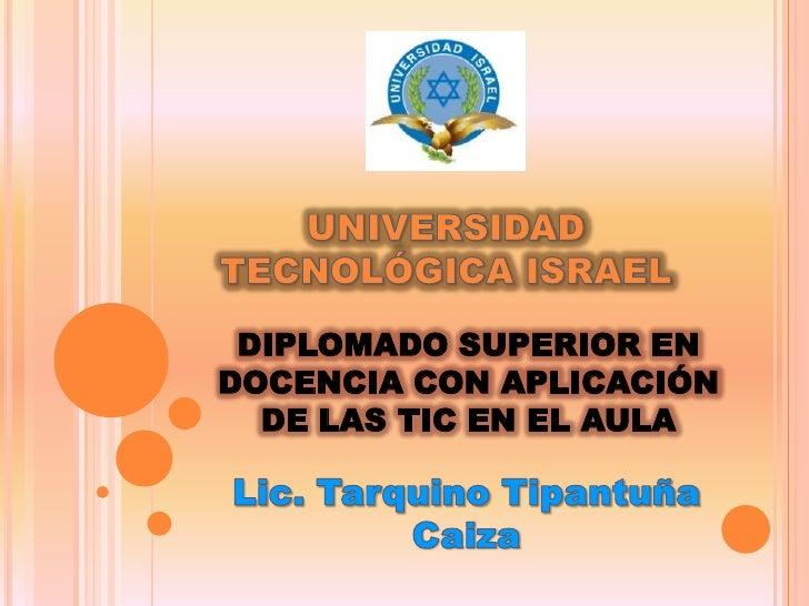 DIPLOMADO SUPERIOR EN DOCENCIA CON APLICACIÓN   DE LAS TIC EN EL AULA