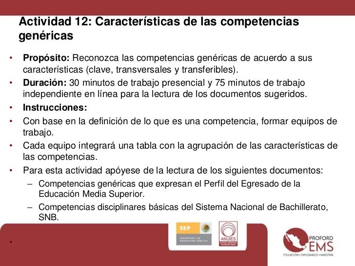 Actividad 12: Características de las competencias    genéricas•   Propósito: Reconozca las competencias genéricas de acuer...