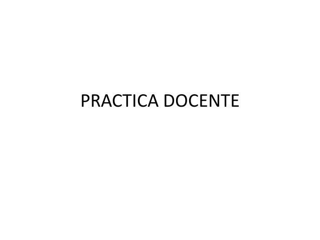 PRACTICA DOCENTE