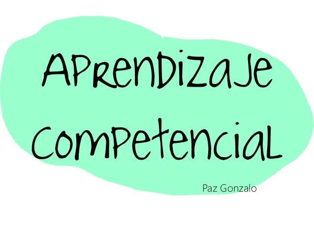 Aprendizaje Competencial Paz Gonzalo