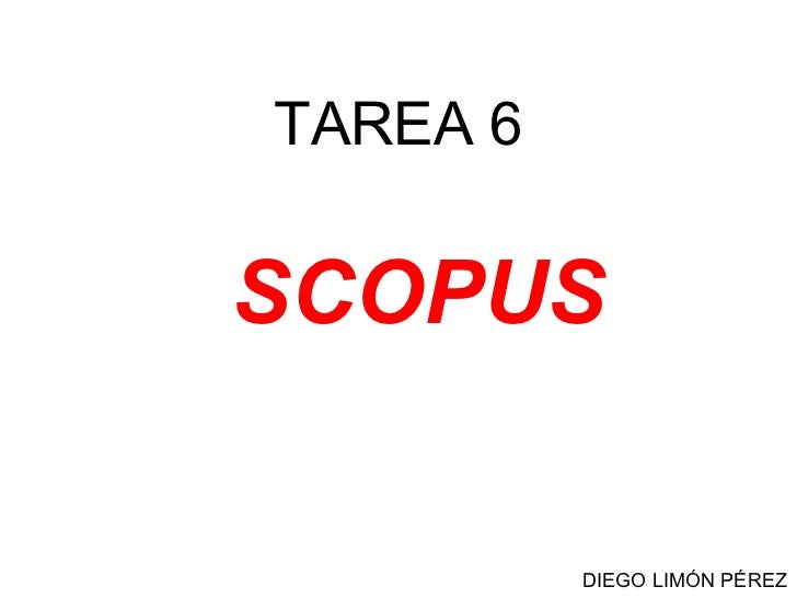 TAREA 6 SCOPUS DIEGO LIMÓN PÉREZ