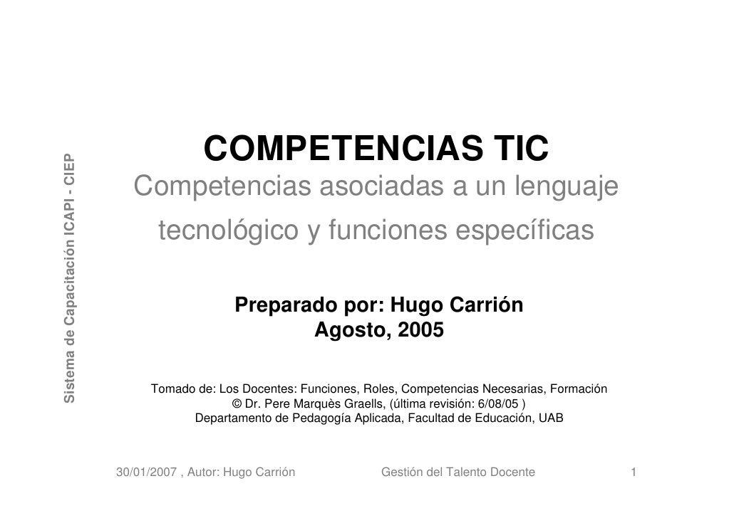COMPETENCIAS TIC Sistema de Capacitación ICAPI - CIEP                                               Competencias asociadas...