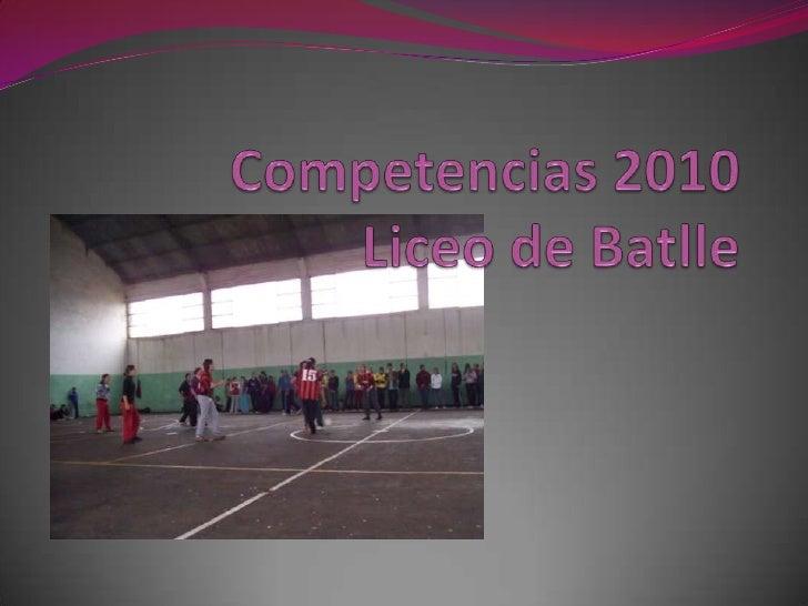 Competencias 2010Liceo de Batlle<br />