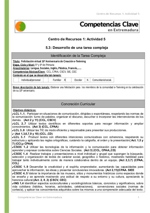 Centro de Recursos 1: Actividad 5 Centro de Recursos 1: Actividad 5 5.3: Desarrollo de una tarea compleja Identificación d...