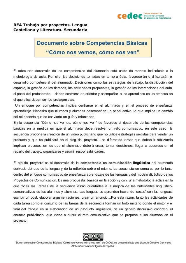"""REA Trabajo por proyectos. Lengua Castellana y Literatura. Secundaria Documento sobre Competencias Básicas """"Cómo nos vemos..."""