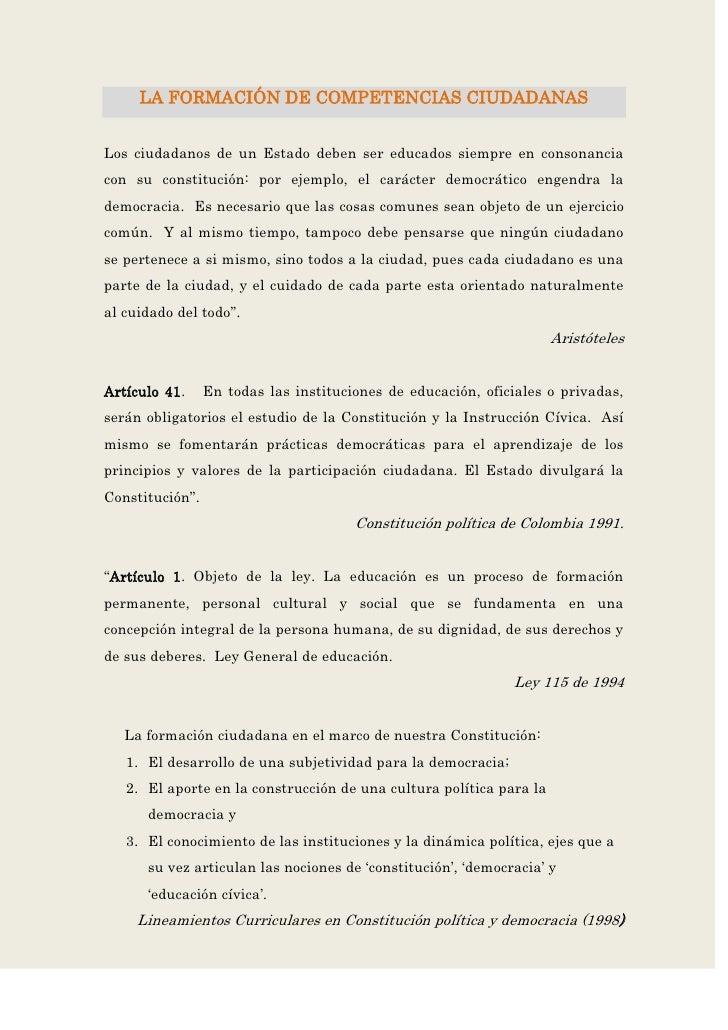 LA FORMACIÓN DE COMPETENCIAS CIUDADANASLos ciudadanos de un Estado deben ser educados siempre en consonanciacon su constit...