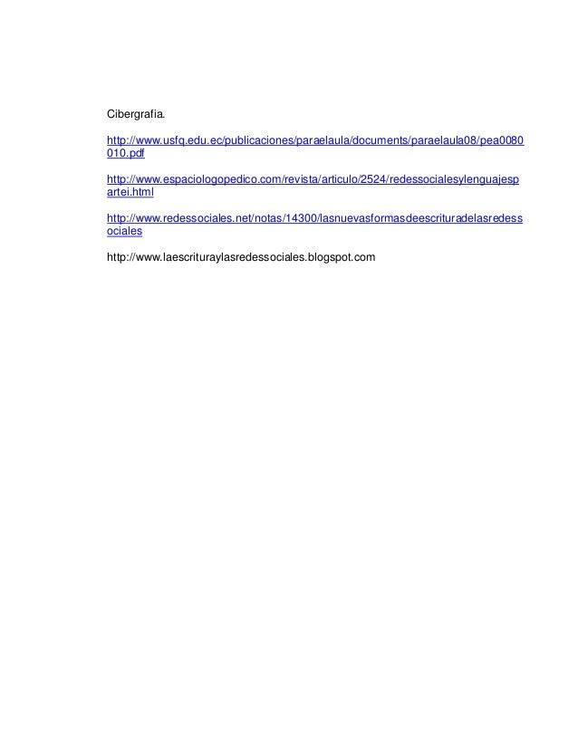 Cibergrafia. http://www.usfq.edu.ec/publicaciones/paraelaula/documents/paraelaula08/pea0080 010.pdf http://www.espaciologo...