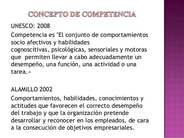 Competencias, conceptos, tipos de competencias Slide 2