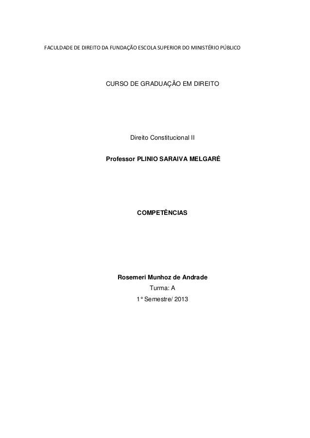 FACULDADE DE DIREITO DA FUNDAÇÃO ESCOLA SUPERIOR DO MINISTÉRIO PÚBLICO  CURSO DE GRADUAÇÃO EM DIREITO  Direito Constitucio...