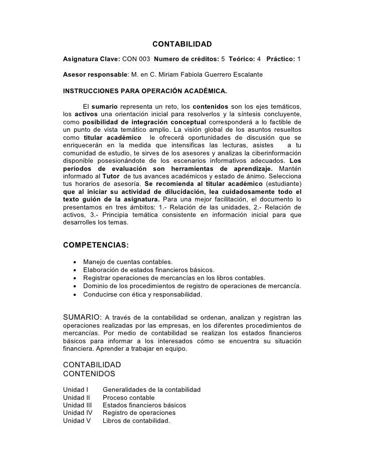 CONTABILIDADAsignatura Clave: CON 003 Numero de créditos: 5 Teórico: 4 Práctico: 1Asesor responsable: M. en C. Miriam Fabi...