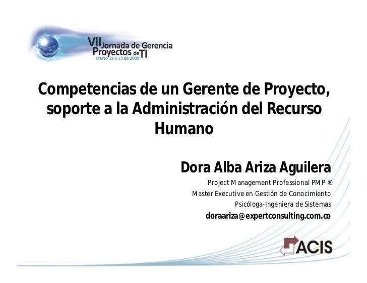 Competencias de un Gerente de Proyecto, soporte a la Administración del Recurso                Humano                   Do...