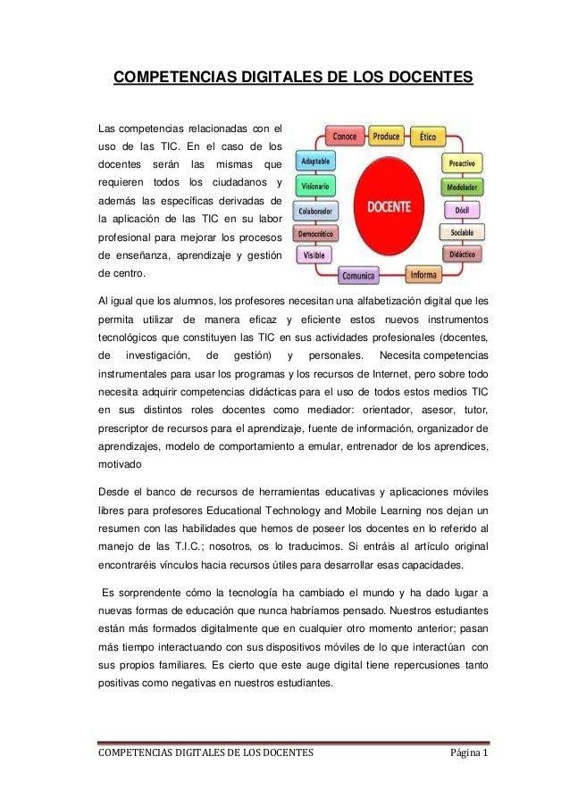 COMPETENCIAS DIGITALES DE LOS DOCENTES  Las competencias relacionadas con el uso de las TIC. En el caso de los docentes  s...