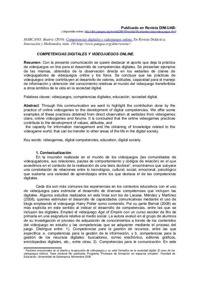 Publicado en Revista DIM-UAB: ( disponible online: http://dim.pangea.org/revistaDIM19/revista19competenciasyvideojuegos.ht...
