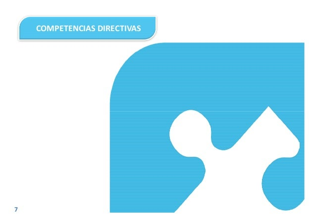 COMPETENCIAS DIRECTIVAS 7