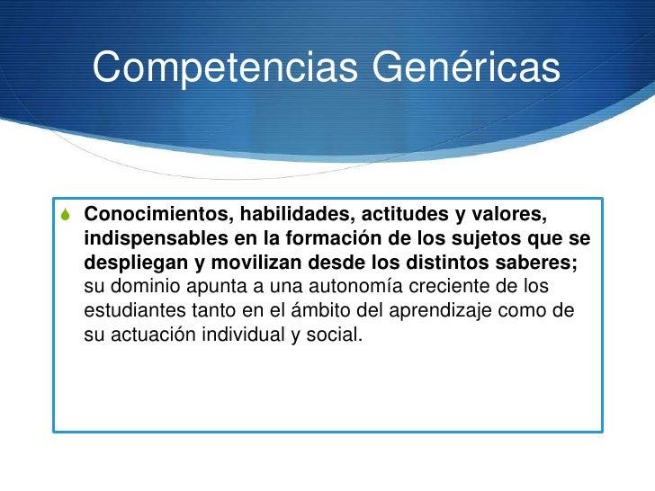 Las competencias genéricas ylas disciplinares están ligadas: