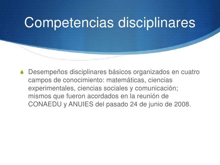 DisciplinasS Las disciplinas son unidades de conocimiento que  recuperan importantes aprendizajes históricos, los cuales  ...