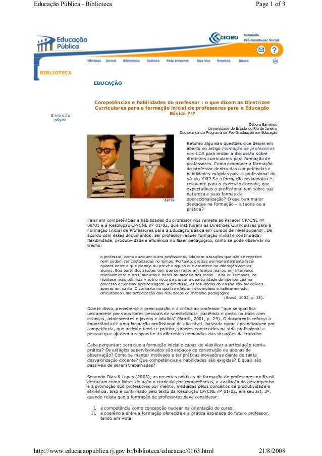 Competências e habilidades do professor : o que dizem as Diretrizes Curriculares para a formação inicial de professores pa...