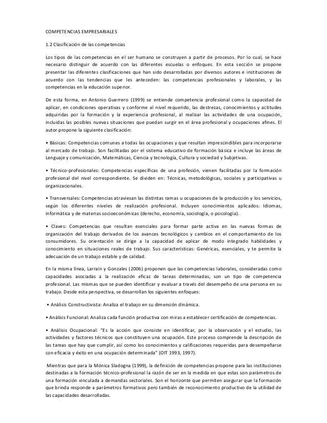 COMPETENCIAS EMPRESARIALES 1.2 Clasificación de las competencias Los tipos de las competencias en el ser humano se constru...