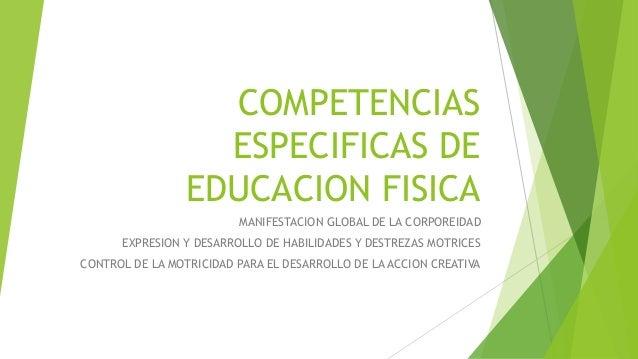 Competencias especificas de educacion fisica