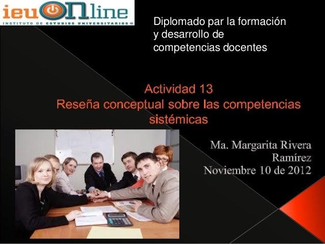 Diplomado par la formacióny desarrollo decompetencias docentes