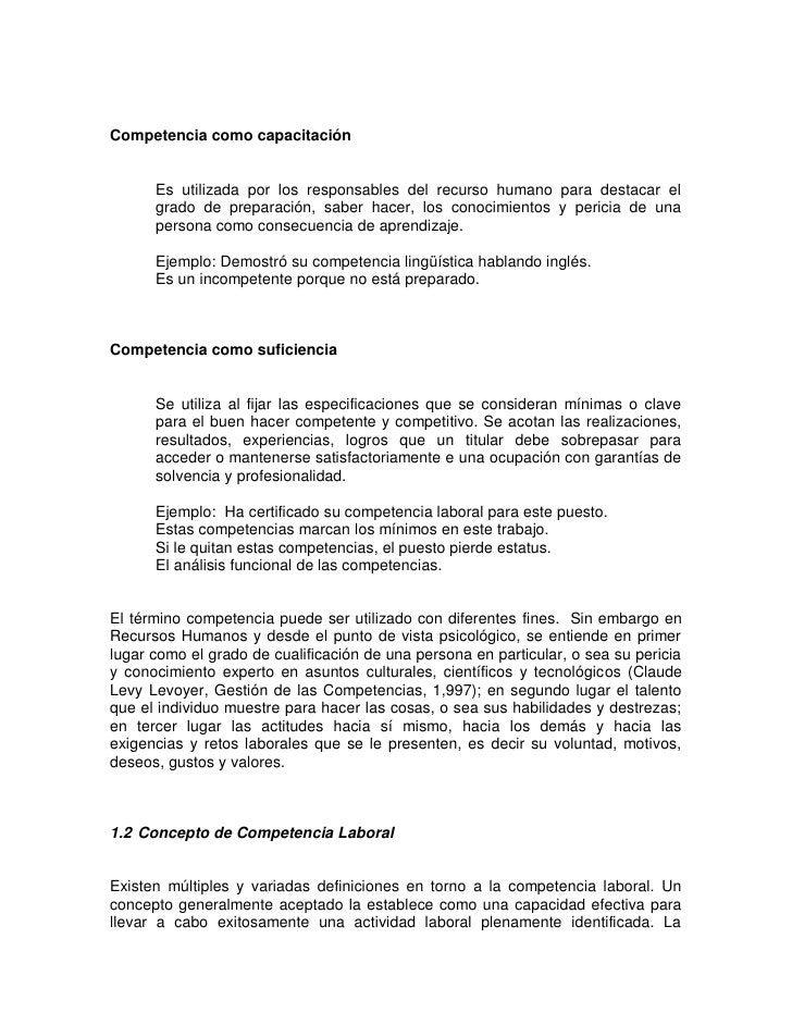 Competencia como capacitación         Es utilizada por los responsables del recurso humano para destacar el       grado de...