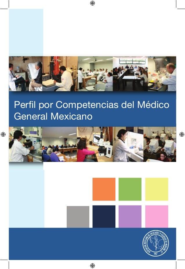 Perfil por Competencias del MédicoGeneral Mexicano