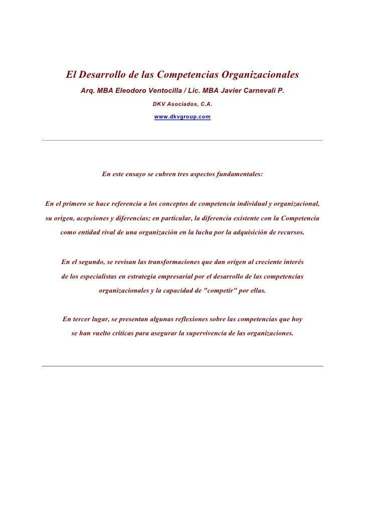 El Desarrollo de las Competencias Organizacionales            Arq. MBA Eleodoro Ventocilla / Lic. MBA Javier Carnevali P. ...