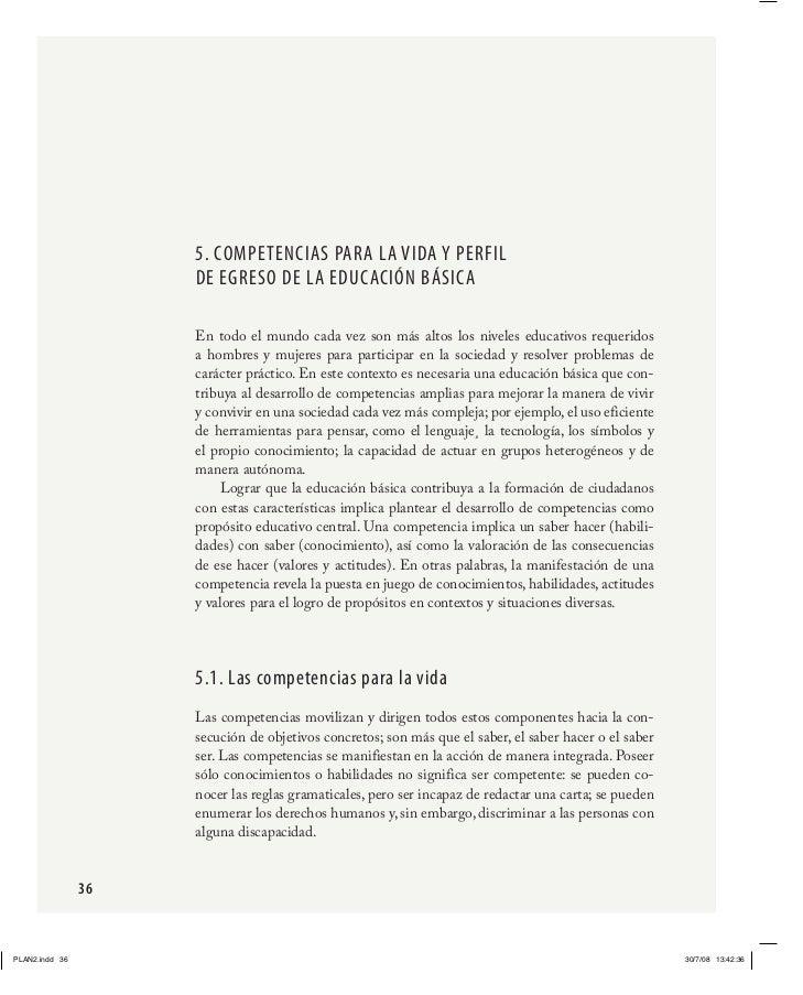 5. CompetenCias para la Vida y perFil     de eGreso de la edUCaCión básiCa     En todo el mundo cada vez son más a...
