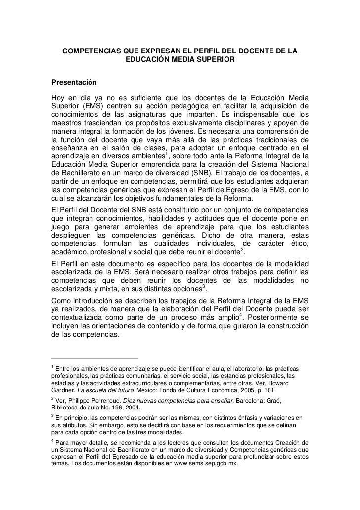 COMPETENCIAS QUE EXPRESAN EL PERFIL DEL DOCENTE DE LA                  EDUCACIÓN MEDIA SUPERIOR   Presentación  Hoy en día...