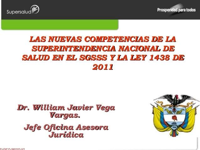 LAS NUEVAS COMPETENCIAS DE LALAS NUEVAS COMPETENCIAS DE LA SUPERINTENDENCIA NACIONAL DESUPERINTENDENCIA NACIONAL DE SALUD ...