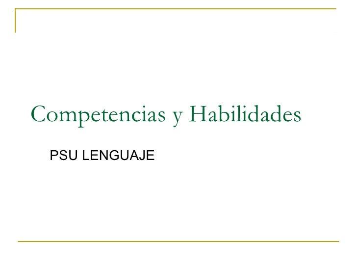 Competencias y Habilidades PSU LENGUAJE