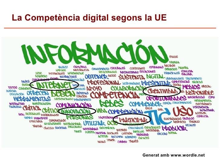 La Competència digital segons la UE                                  Generat amb www.wordle.net